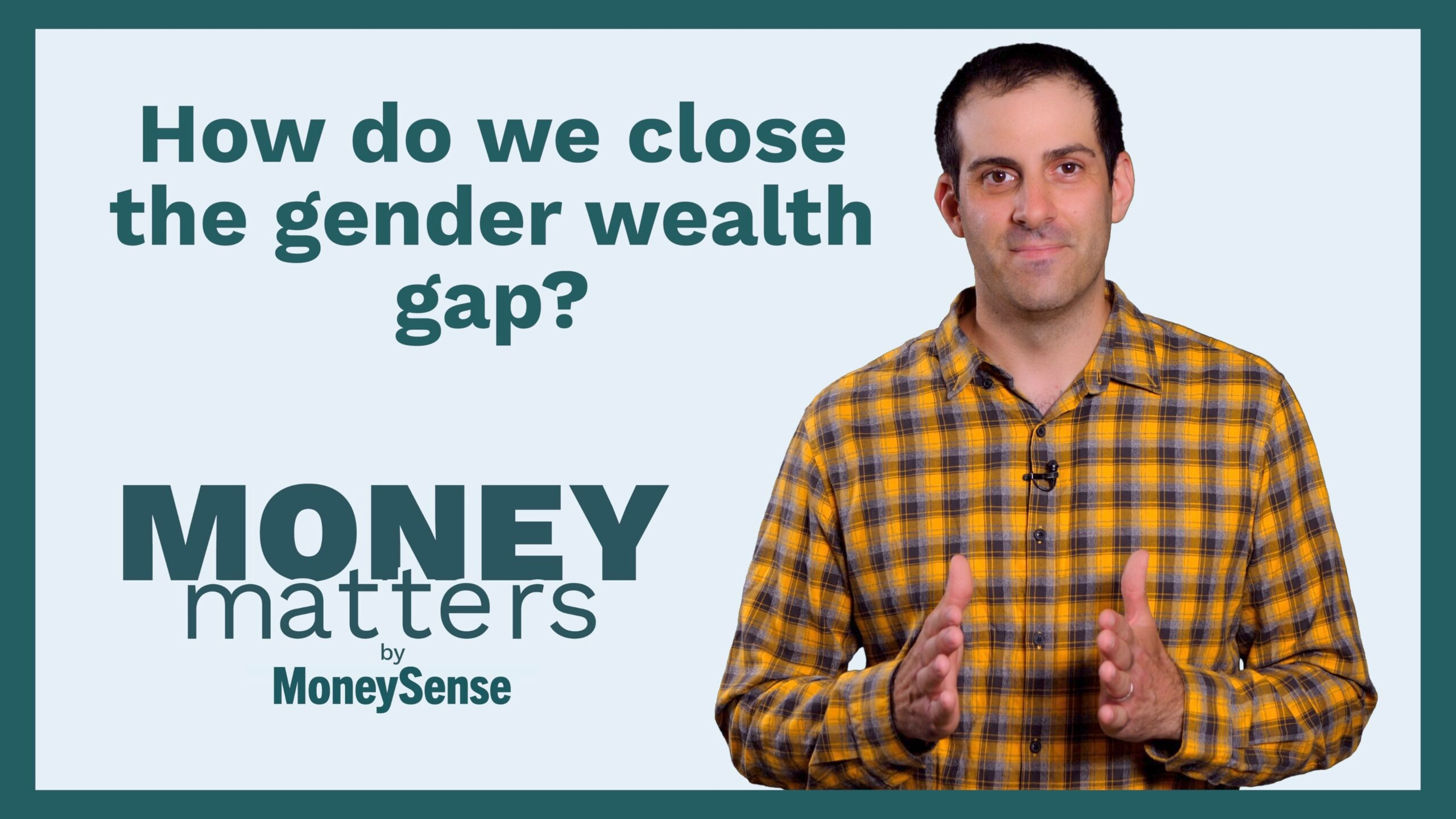 Money Matters: How do we close the gender wealth gap?